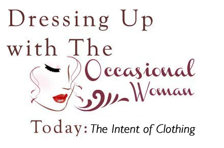 The Occasional Woman -- Costume or The Real You?