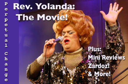 Perpetual Change -- Rev. Yolanda!