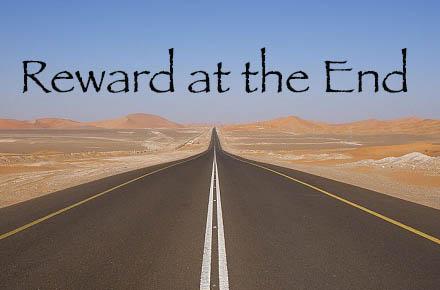 Reward at the End