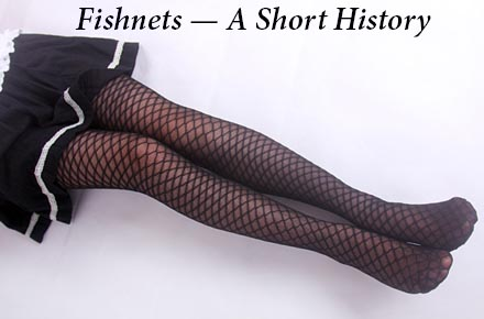 Fishnets, Naughty or Nice