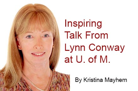 Inspiration -- Lynn Conway at The University of Michigan