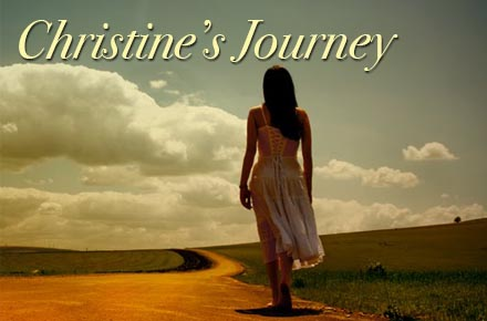 Christine's Journey -- First Step