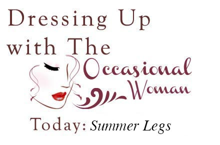 The Occasional Woman -- Summer Legs