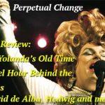 Perpetual Change: Rev. Yolanda's Old Time Gospel Hour Behind The Scenes