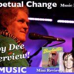 Perpetual Change -- Pam Interviews Baby Dee