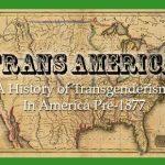TGF Re-Run: Trans America, Part 4: Fightin' Femmes
