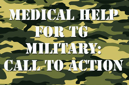 Medical Help for Transgender Military: Call to Action