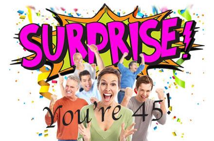 The 45th Birthday Surprise
