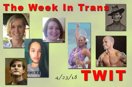 The Week In Trans 4/23/18