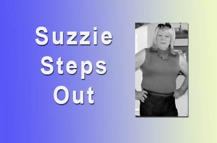 Suzzie Steps Out